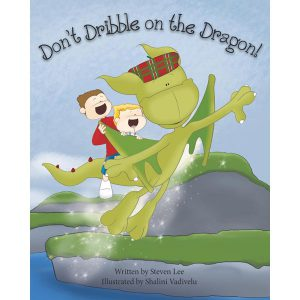 Don't Dribble on the Dragon book