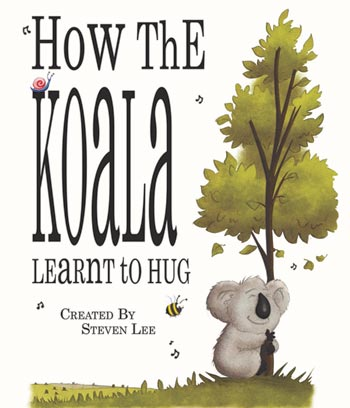 How The Koala Learnt To Hug